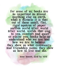 7 Fantastic Quotes On Reading From Famous Authors I Love Books, Good Books, Books To Read, My Books, The Words, Anne Lamott, Fantastic Quotes, Awesome Quotes, Reading Quotes