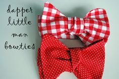 Just Another Day in Paradise: Dapper Little Man Bow Tie Tutorial