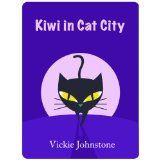 Kiwi in Cat City (Kiwi series) (Kindle Edition)By Vickie Johnstone            1 used and new from $0.99