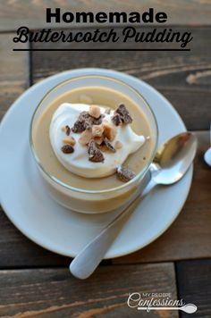 butterscotch pudding homemade butterscotch pudding don t even think ...