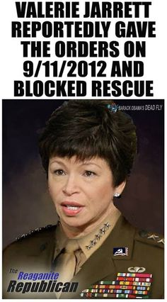 Confidential sources have confirmed that Valerie Jarrett was the key decision-maker for the administration, the night of the #Benghazi terrorist attack on 9/11/2012. http://beforeitsnews.com/politics/2013/08/valerie-jarrett-gave-orders-on-911-blocked-rescue-in-benghazi-2540066.html