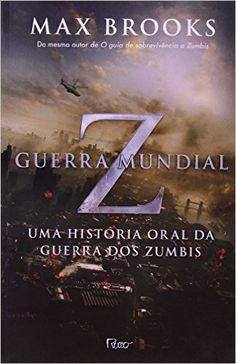 Guerra Mundial Z - Livros na Amazon.com.br