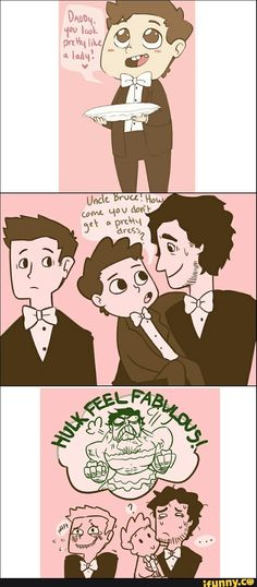 """Ok. First: I wish we could see """"daddy"""" who is apparently pretty. Is Tony wearing a dress? I want to see! Second: I died at the last panel!"""