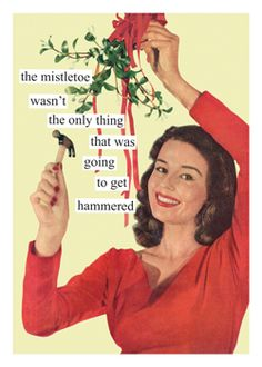 The mistletoe wasn't the only thing that was going to get hammered #christmas