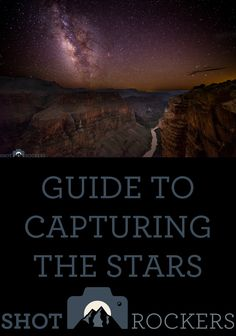 Finally, tips for how to photograph the stars!  Perfect for summer campouts!
