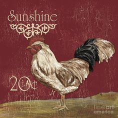 Sunshine Rooster Painting  - Sunshine Rooster Fine Art Print