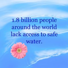Water Pollution Quotes, People Around The World, Around The Worlds, Water Issues