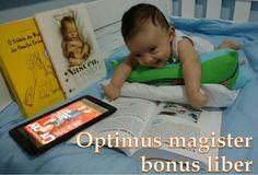 """""""Optimus magister bonus liber""""  O melhor mestre é um bom livro. : The best teacher is a good book"""