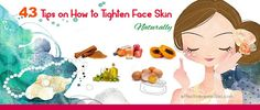43 Tips on How to Tighten Face Skin Naturally