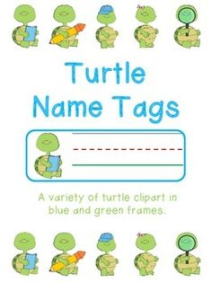 Turtle Name Tags Turtle Classroom, Preschool Classroom, Preschool Ideas, Classroom Decor, Daycare Games, Welcome Back Banner, Cubby Tags, Turtle Names, August Themes