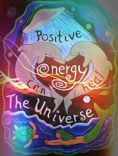Positive Energy can change the world.