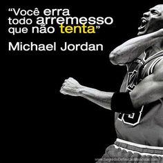 """""""Você ERRA todo arremesso que não TENTA"""". (Michael Jordan) → Que Tal Aprender Algo Novo Hoje? Descubra Passo a Passo Como Definir o Corpo! Clique Aqui → http://www.segredodefinicaomuscular.com/video-como-emagrecer-comendo-doce #Motivacao"""