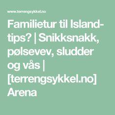 Familietur til Island- tips? Tips, Vase, Math Equations, Island, Islands, Vases, Counseling, Jars