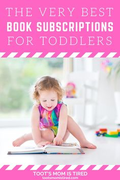 The Best Book Subscriptions For Toddlers | Book subscription services for kids, toddlers, and preschoolers. Book boxes for kids. Three Year Olds, One Year Old, Toddler Books, Childrens Books, Two Years Old Activities, Book Boxes, Book Subscription, Tired Mom, Experience Gifts