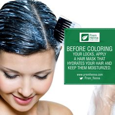 Apply a #hair_mask 1 day before #coloring your #hair. This will hydrates your hair and keep them moisturized. #haircaretips #haircoloring #how_to