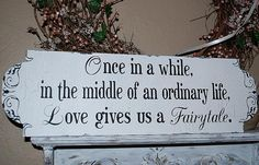 Once in a while...Fairytale Wedding signs Wedding by familyattic, $45.95