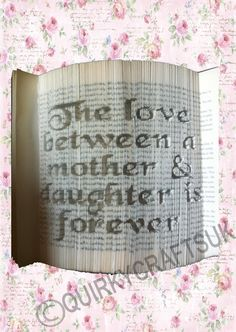 The Love between a Mother and a Daughter is forever V2 - Cut and Fold book folding pattern - 429 pages - Instant download and FREE tutorial! by QuirkyCraftsUK on Etsy