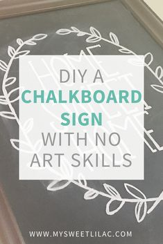 You don't need art skills to make a chalkboard sign. Read the easy proess to make a chalkboard and then paint the sign in this tutorial. Chalkboard Stencils, Chalkboard Canvas, Make A Chalkboard, Chalkboard Writing, Chalkboard Decor, Chalkboard Lettering, Chalkboard Designs, Sign Stencils, Sign Writing