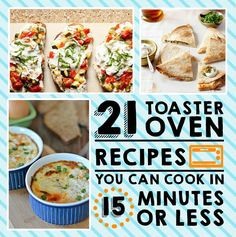 21%20Toaster%20Oven%20Recipes%20You%20Can%20Make%20In%2015%20Minutes%20Or%20Less