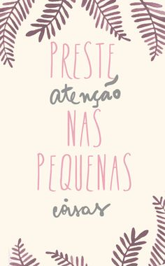 New wallpaper frases portugues ideas New Wallpaper, Wallpaper Quotes, Iphone Wallpaper, Classic Wallpaper, More Than Words, Quote Posters, Inspire Me, Best Quotes, Inspirational Quotes