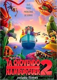 zoiudo filmes - download de filmes via torrent : Filme - Tá chovendo Hambúrguer 2 - dublado - Downl...