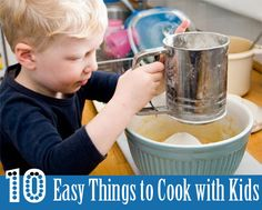 10 Easy Things to Cook with Kids