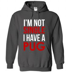 I Have a Pug T-Shirts, Hoodies (42.5$ ==► Order Here!)
