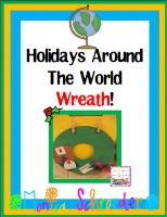 Busy, Busy ME & a Christmas FREEBIE! Grab a Free Copy of my 5 Days Before Christmas Break song from my Holidays Around the World Wreath unit