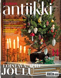 Last magazine cover under the name Glorian Antiikki. In 2015 the title will change. September 2014, Korn, Christmas Tree, Change, Magazine, Holiday Decor, Cover, Design, Teal Christmas Tree