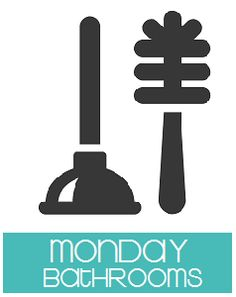 Daily Cleaning Tasks – Monday is Bathrooms Day