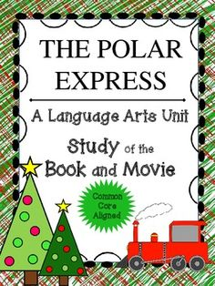 The Polar Express: A Common Core Language Arts Unit