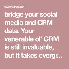 bridge your social media and CRM data. Your venerable ol' CRM is still invaluable, but it takes evergreen data sourced through social listening to really get a handle on what drives your audience. Challenges And Opportunities, Content Marketing, Evergreen, Ol, Bridge, Handle, Take That, Hacks, Social Media