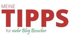 Meine Tipps für mehr Blog Besucher