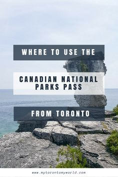 This guide shows the closest National Historic Sites and Parks that can be visited using the Canadian National Parks Pass to Toronto.