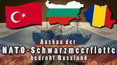 Ausbau der NATO-Schwarzmeerflotte bedroht Russland | 21.03.2017 | www.kl...
