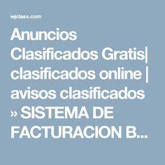 Anuncios Clasificados Gratis| clasificados online | avisos clasificados » SISTEMA DE FACTURACION BASICO ADAPTABLE P/EMPRESAS, NEGOCIOS, ETC.