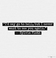 Love Sylvia...her writings were from the mind of a dark crazy bitch....her! More