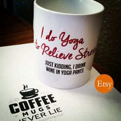 Funny coffee mug I Do Yoga Just Kidding - white work office tea cup saucer