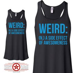 Funny Weird Awesome Women's Flowy Summer Tank Top - Racerback Side Effect Tanks Ladies Racer Back Tops Cute Shirt on Etsy, $24.99