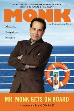 MR. MONK GETS ON BOARD by Hy Conrad -- An all-new original mystery starring Adrian Monk, the brilliant investigator who always knows when something's out of place...