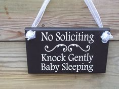 No Soliciting Knock Gently Baby Sleeping Wood by heartfeltgiver
