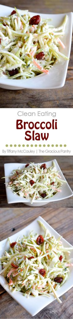 Clean Eating Recipes | Clean Eating Broccoli Slaw Recipe. Add cranberries, raisins and sunflower seeds
