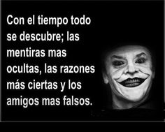 La verdadera realidad Joker Frases, Joker Quotes, Fake People, Magic Words, True Facts, Steve Jobs, Law Of Attraction, Sentences, Einstein