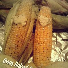 Recipe for: Easy Oven Roasted Corn on the Cob