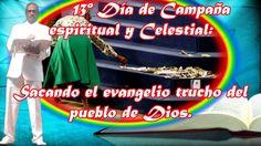 13vo día de Campaña Espiritual y Celestial