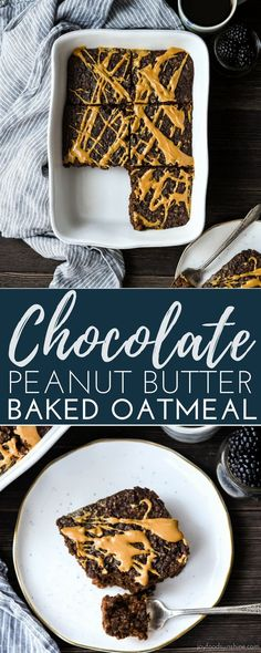 Healthy Chocolate Peanut Butter Baked Oatmeal is a delicious & nutritious make-ahead breakfast recipe that tastes like dessert! It's like a peanut butter cup and a brownie got together and made the best breakfast ever! It's gluten, dairy & refined sugar free and vegan-friendly! #bakedoatmeal #oatmeal #glutenfree #dairyfree #vegan #chocolate #peanutbutter #breakfast