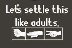 Let's settle this like adults.  I would do this with my coworkers for the front seat of the ambulance! Castiel, Dean Winchester, Humor Mexicano, I Smile, Make Me Smile, Rock Paper Scissors, Conflict Resolution, Baekhyun, Angeles
