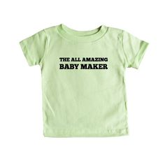 The All Amazing Baby Maker Pregnant Mom Dad Mother Father Babies Children Parents Parenting Love Family SGAL8 Baby Onesie / Tee