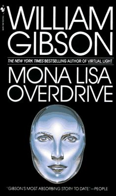 William Gibson: Mona Lisa Overdrive