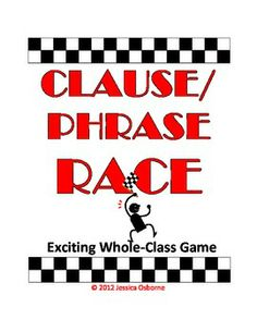 FREE Whole-Class Clause and Phrase Race Game